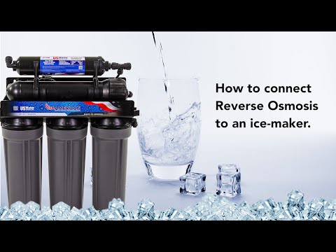 How to Connect a Reverse Osmosis System to an Ice Maker