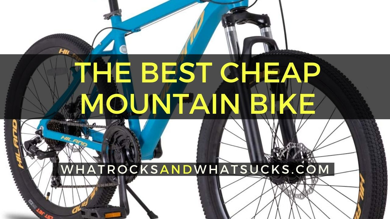 BEST CHEAP MOUNTAIN BIKES