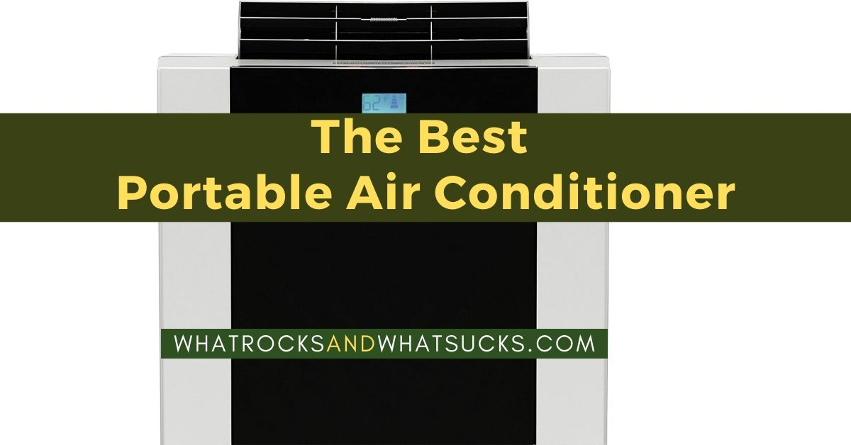 THE BEST PORTABLE AIR CONDITIONER